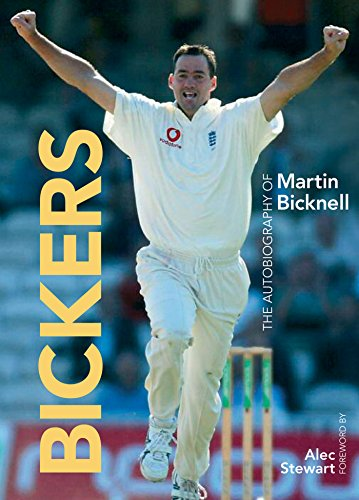 Bickers: The Autobiography of Martin Bicknell (English Edition) por Martin Bicknell