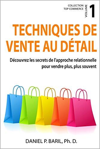 techniques-de-vente-au-detail-decouvrez-les-secrets-de-lapproche-relationnelle-pour-vendre-plus-plus