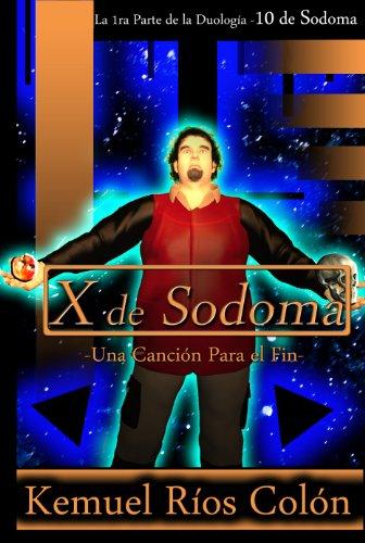 X de Sodoma - Una Canción para el Fin por Kemuel Ríos