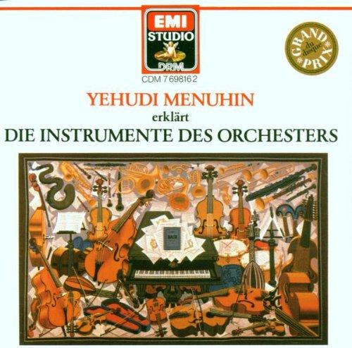 Yehudi Menuhin erklärt die Instrumente des Orchesters (Des Instrumente Orchesters)
