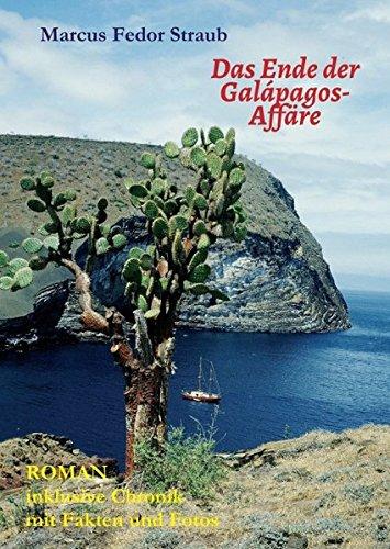 Preisvergleich Produktbild Das Ende der Galápagos-Affäre: Schluss mit dem tragischen Insel-Mythos!