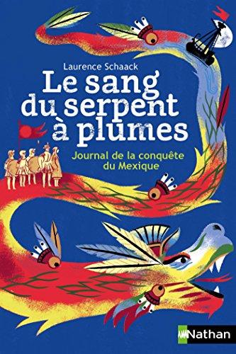 Book's Cover of Le sang du serpent à plumes