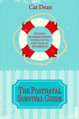 The Postnatal Survival Guide