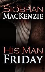 His Man Friday (His Man.... Series Book 1)