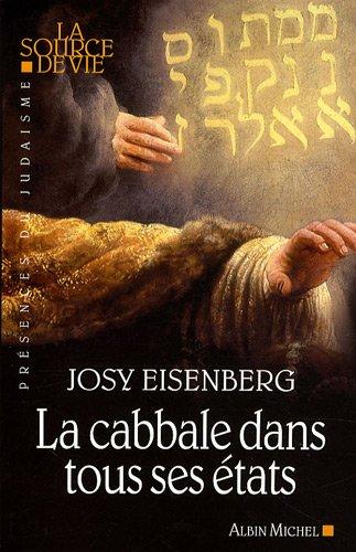 La Cabbale dans tous ses Etats par Josy Eisenberg
