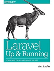 Idea Regalo - Laravel: Up and Running: A Framework for Building Modern PHP Apps