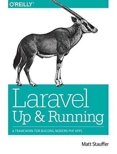 Pdf download laravel up and running by matt stauffer read laravel up and running a framework for building modern php apps matt stauffer on amazon com free shipping on qualifying offers what sets laravel laravel fandeluxe Image collections
