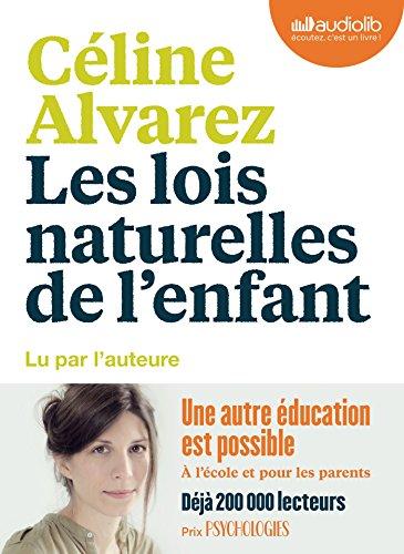 Les Lois naturelles de l'enfant: Livre audio 1 CD MP3
