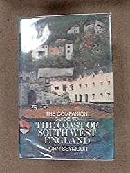THE COMPANION GUIDE TO THE COAST OF SOUTH WEST ENGLAND.