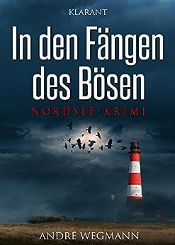 In den Fängen des Bösen. Nordseekrimi (Michael Jesko ermittelt 1)