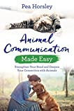Animal Communication Made Easy: Strengthen Your Bond and Deepen Your Connection with Animals (Hay House Basics) (English Edition)