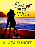 #10: East Meets West: An Indian Romance (Episode Book 1)