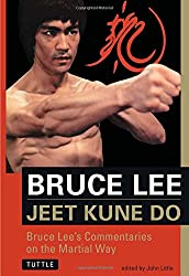 Jeet Kune Do: Bruce Lee's Commentaries on the Martial Way (The Bruce Lee library)