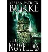 By Burke, Kealan Patrick [ The Novellas ] [ THE NOVELLAS ] Apr - 2013 { Paperback }