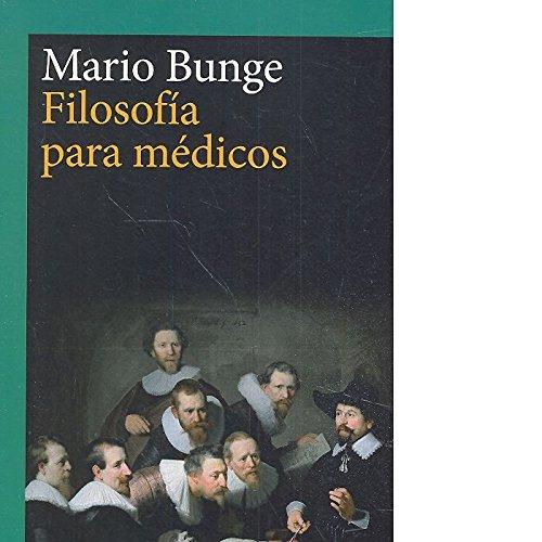 Filosofía para médicos (nueva edición 2017) (Cladema/Filosofía)