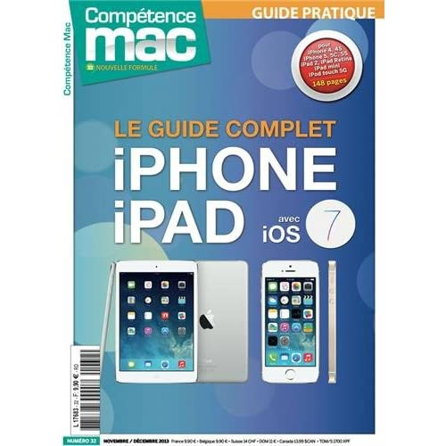 LE GUIDE COMPLET iPHONE & iPAD AVEC iOS 7