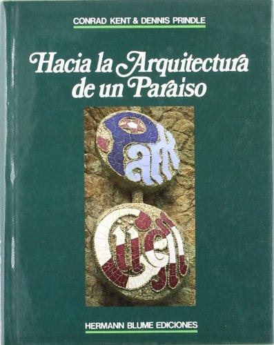 Hacia la arquitectura de un paraíso: Parque Güell por Conrad A. Kent