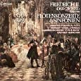 Friedrich II. (Der Große): Flötenkonzerte und Sinfonien