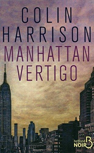 Manhattan Vertigo par Colin HARRISON