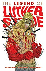 The Legend of Luther Strode Volume 2 TP