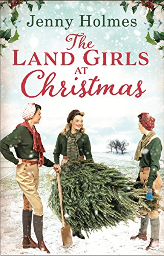 The Land Girls at Christmas