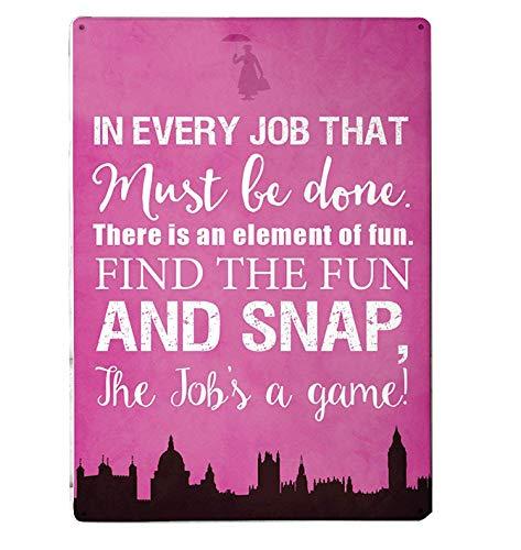 "Artylicious Metallschild, Motiv: Mary Poppins Zitat - ""In every job that must be done ..."" (englischsprachig), A4, Rosa"