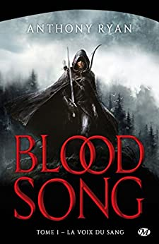 La Voix du sang: Blood Song, T1 par [Ryan, Anthony]