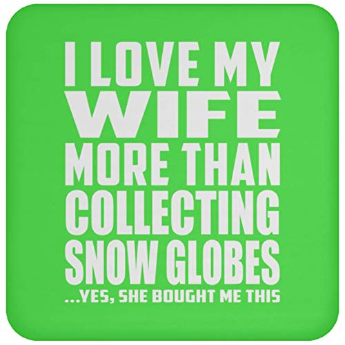 (I Love My Wife More Than Collecting Snow Globes - Drink Coaster Kelly/One Size, Untersetzer Bierdeckel Rutschsicher Kork Korkunterschicht)