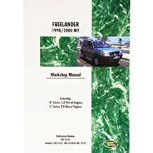 Land Rover Freelander (Lr2) Official Workshop Manual: 1998, 1999, 2000: Covering K Series 1.8 Petrol Engines & L Series 2.0 Diesel Engines