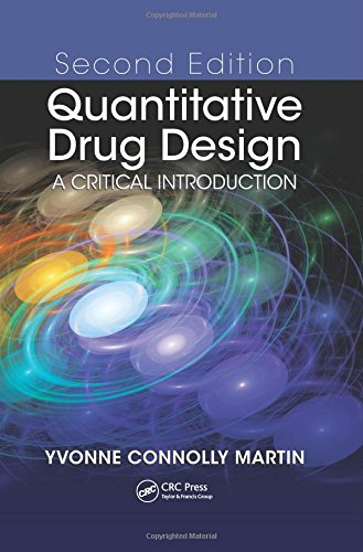 Quantitative Drug Design: A Critical Introduction, Second Edition