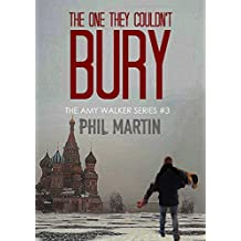 The One They Couldn't Bury (The Little Girl Lost trilogy Book 3)