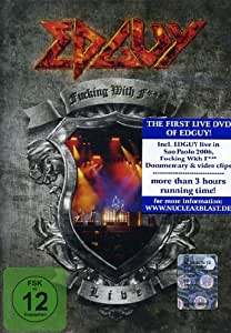 Edguy - Fucking With Fire: Live