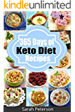 Ketogenic Diet: 365 Days of Low-Carb, Keto Diet Recipes for Rapid Weight Loss (Ketogenic Cookbook, Low Carb Cookbook, Atkins) (English Edition)