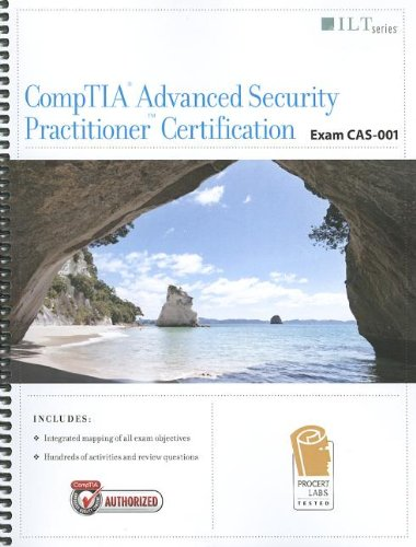 CompTIA Advanced Security Practitioner Certification, Exam CAS001 (ILT) por Axzo Press