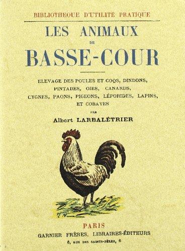 Les animaux de basse-cour por Albert Larbalétrier