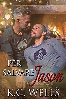 Per Salvare Jason di [Wells, K.C.]