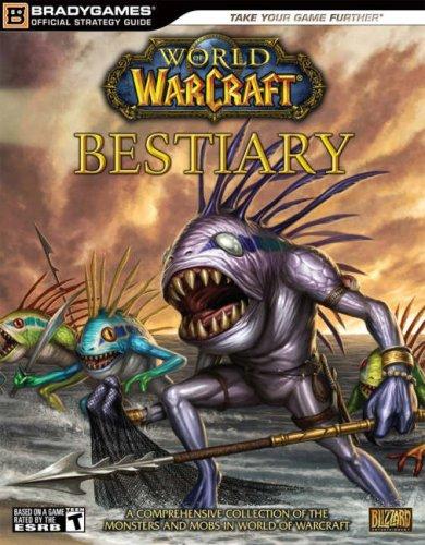 World of Warcraft Bestiary por Brady Games