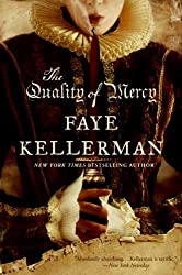 The Quality of Mercy Kellerman, Faye ( Author ) Apr-07-2009 Paperback