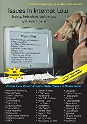 Issues in Internet Law: Society, Technology, and the Law, 8th Edition by Keith B. Darrell (2013-11-22)