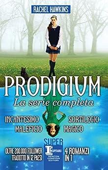 Prodigium. La serie completa di [Hawkins, Rachel]