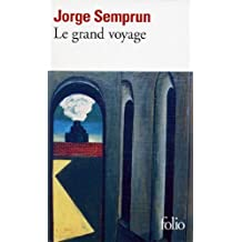 Le grand voyage (French Edition)