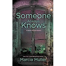 Someone Always Knows (A Sharon McCone Mystery, Band 32)