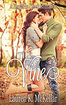The Vine (A Bindarra Creek Romance) by [McKellar, Lauren K.]
