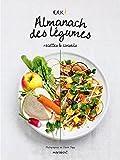 Almanach des légumes: Recettes & conseils