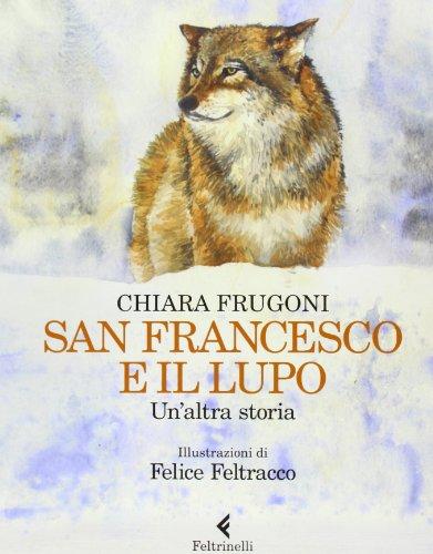 San Francesco e il lupo. Un'altra storia
