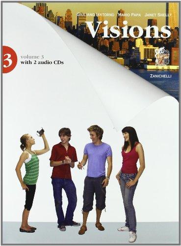 Visions. Per la scuola media. Con 2 CD Audio. Con espansione online: 3