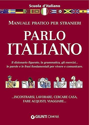 Parlo italiano (Scuola di...) (Italian Edition) eBook: AA. VV., A ...