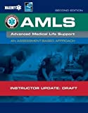 Advanced Medical Life Support by National Association of Emergency Medical Technicians (NAEMT) (2015-10-26)