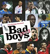 BAD BOYS DU FOOT