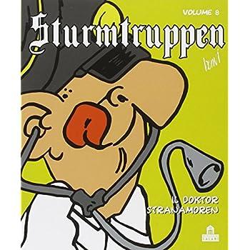 Il Doktor Stranamoren. Sturmtruppen: 8